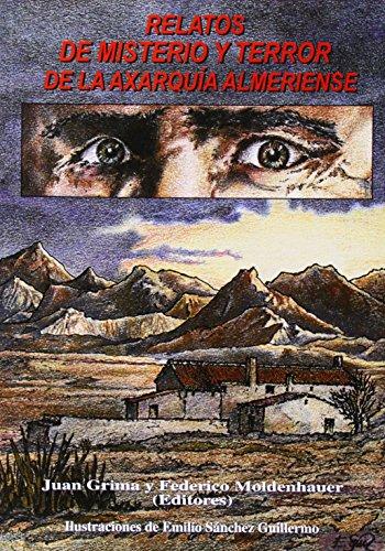 9788489606555: Relatos de misterio y terror de la Axarquía almeriense (narrativa)