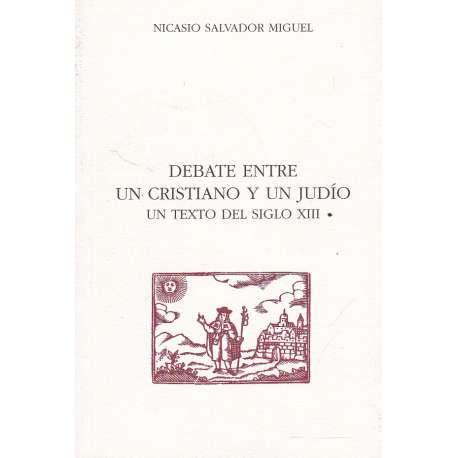 9788489609419: Debate entre un cristiano y un judio: un texto del siglo XIII