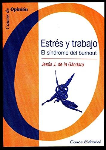 9788489612372: Estres y trabajo. el sindrome del burnout