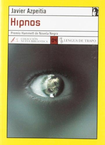 Hipnos / hypno: Azpeitia, J.