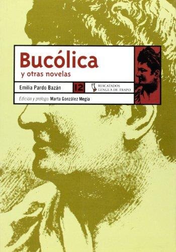 9788489618336: Bucólica y otras novelas (RE)