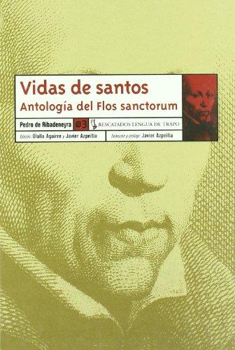 9788489618558: Vidas de santos: Antología del Flos sanctorum (RE)