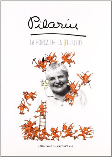 9788489622487: Forca De La Il?Lusio (Pilarin)