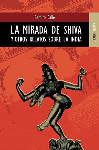 Mirada de shiva y otros relatos sobre la india: Calle, Ramiro
