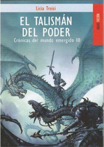 9788489624252: TALISMAN DEL PODER, EL (CRONICAS III)