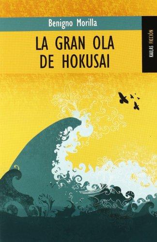 9788489624597: La gran ola de Hokusai (FICCIÓN)