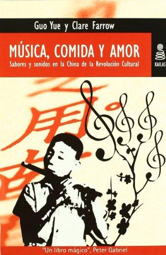 MUSICA, COMIDA Y AMOR: Sabores y sonidos: GUO YUE Y