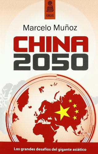 9788489624788: CHINA 2050 (NO FICCIÓN)