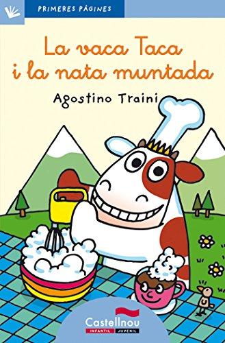 9788489625143: Vaca Taca I La Nata Muntada, La - Cat. - Lc (Primeres Pàgines)