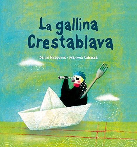 9788489625624: Gallina Crestablava, La (Peix Volador)