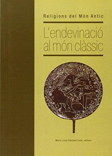 9788489632943: L'endevinació al món clàssic: Religions del Món Antic (Altres obres)