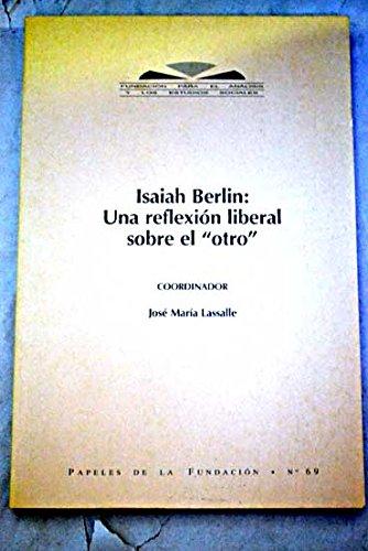 9788489633629: Isaiah Berlín: una reflexion liberal sobre el 'otro'