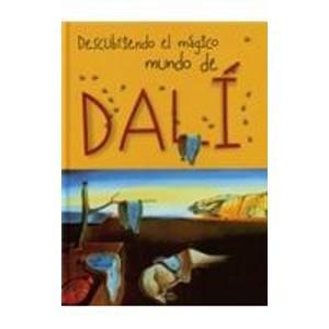9788489634329: Descubriendo el magico mundo de Dali/ Discovering the Magical World of Dali (Y Ahora Los Ninos) (Spanish Edition)