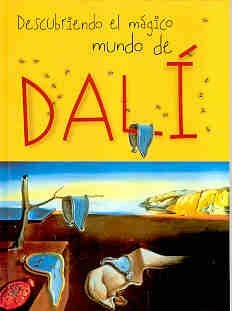 9788489634329: Descubriendo el magico mundo de Dali/ Discovering the Magical World of Dali (Y Ahora Los Ninos) (Spanish Edition)
