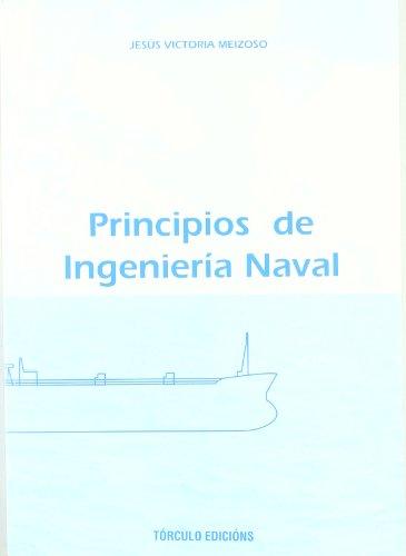 9788489641396: Principios de ingeniería naval