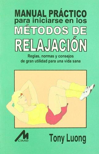9788489643543: Manual practico en metodos de relajacion