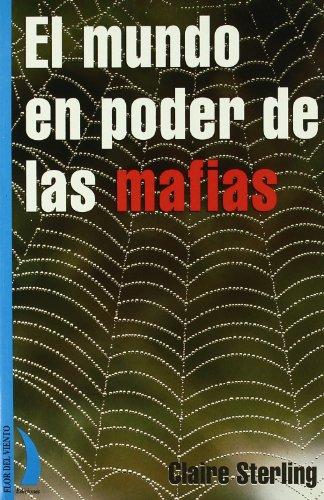9788489644045: El Mundo En Poder de las Mafias