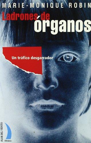 9788489644281: Ladrones de Organos (Spanish Edition)