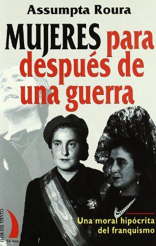 9788489644304: Mujeres para después de una guerra: Informes sobre moralidad y prostitución en la posguerra española (Colección del viento terral)