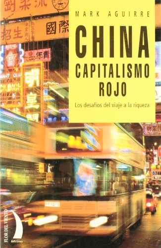 9788489644519: China - Capitalismo Rojo (Spanish Edition)