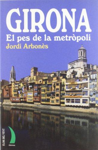 9788489644847: GIRONA EL PES DE LA METROPOLI LL-15