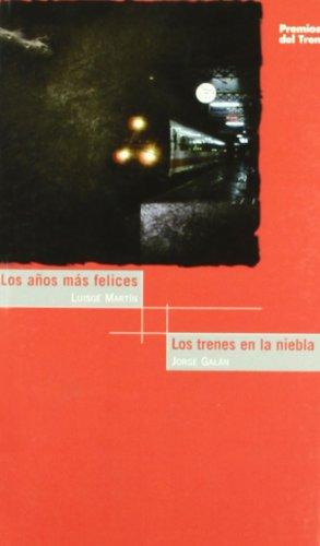 9788489649613: Aムos Mas Mas Felices/Trenes En