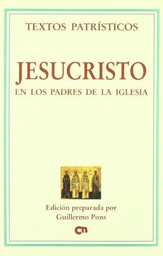 Jesucristo en los Padres de la Iglesia: Pons Pons, Guillermo
