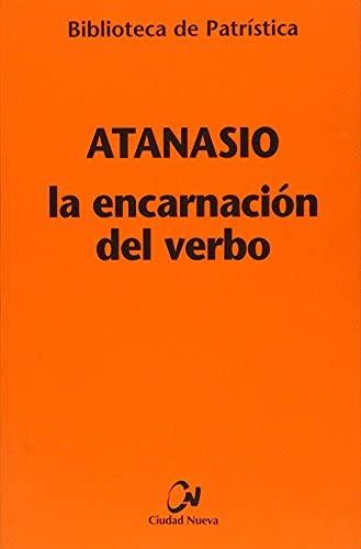 9788489651265: La encarnación del Verbo (Biblioteca de Patrística)