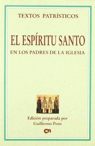 El Espíritu Santo en los Padres de: Pons Pons, Guillermo