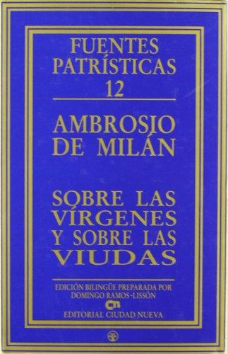 9788489651531: Sobre las vírgenes y sobre las viudas (Fuentes Patrísticas, sección textos)