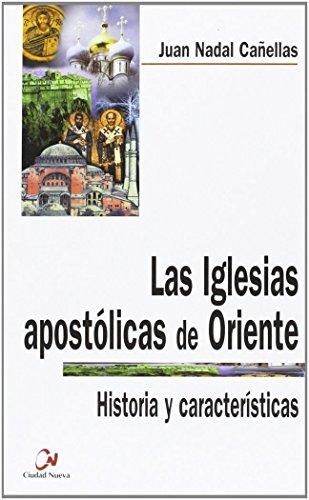 9788489651821: Las Iglesias apostólicas de Oriente