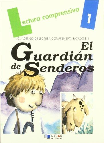 9788489655010: EL GUARDIAN DE SENDEROS-Cuaderno 1 (Lecturas Comprensivas)