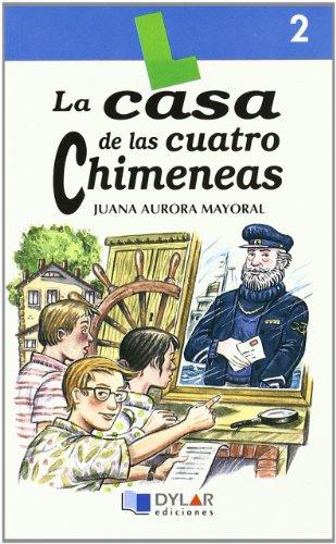 9788489655034: CASA DE CUATRO CHIMENEAS - Libro 2 (Lecturas Dylar)