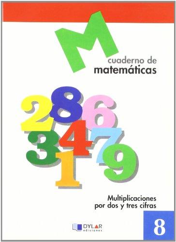 9788489655614: MATEMATICAS 8 - Multiplicaciones por dos y tres cifras