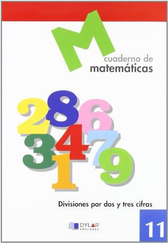 9788489655645: MATEMATICAS 11 - Divisiones por dos y tres cifras