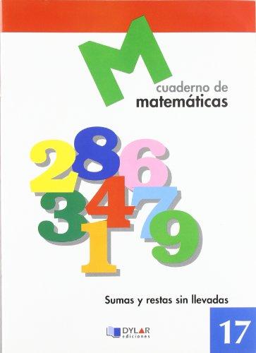Matematicas 17 - Sumas Y Restas Sin: AA.Vv.