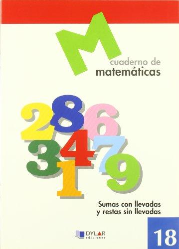 Matematicas 18 - Sumas Con Llevadas Y: AA.Vv.