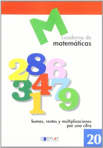 Matematicas 20 - Sumas, Restas Y Multiplicaciones: AA.Vv.