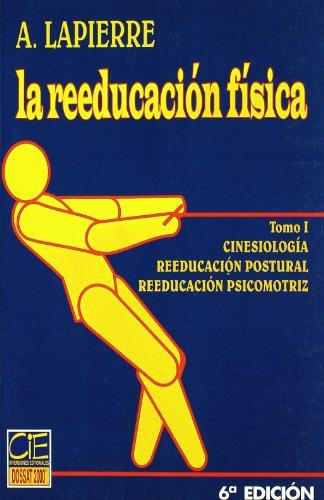 9788489656000: La reeducacion fisica facilitacionneuromuscular (oc. 3 vols.)