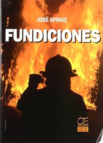 Fundiciones (Paperback): Jose Apraiz Barreiro
