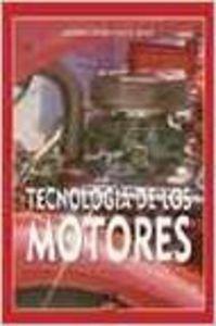 9788489656529: TECNOLOGIA DE LOS MOTORES