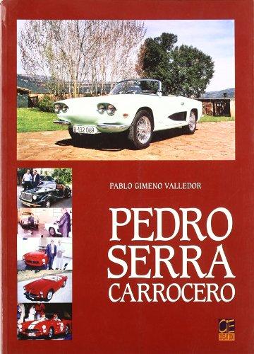 9788489656598: PEDRO SERRA CARROCERO