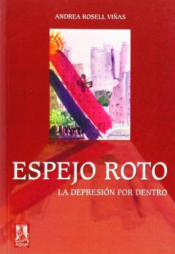 9788489656727: Espejo Roto. La Depresion Por Dentro