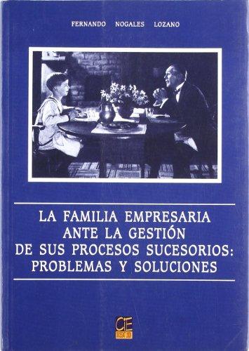 La familia empresaria ante la gestión de: Fernando Nogales Lozano