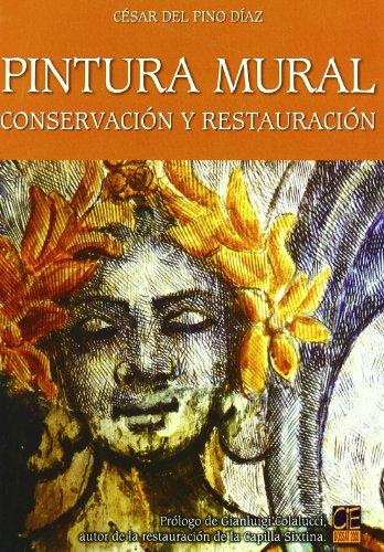 9788489656888: Pintura mural. conservacion y restauracion