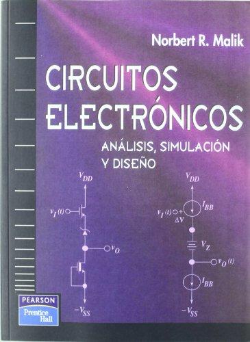 Circuitos Electronicos - Analisis, Simulacion (Spanish Edition): Malik, Norbert R.