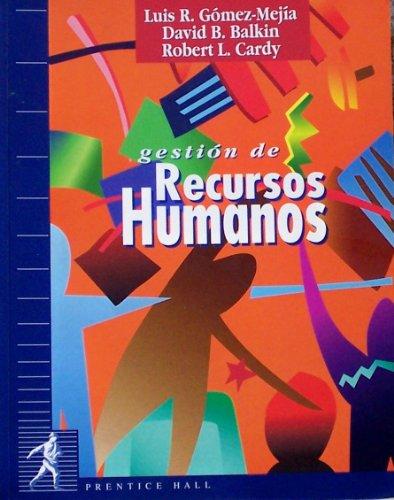 9788489660106: Gestion de Recursos Humanos (Spanish Edition)