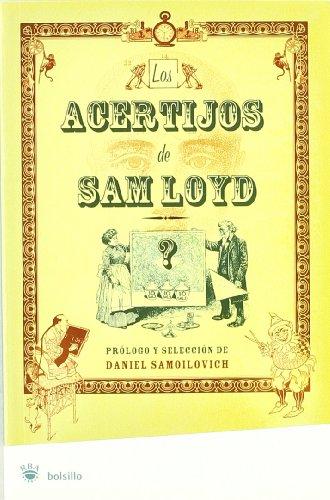 Los acertijos de sam loyd: Loyd, Sam