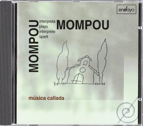 9788489662285: Mompou Plays Mompou: Música Callada