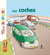9788489662780: Los coches/ The cars (Mini Report) (Spanish Edition)